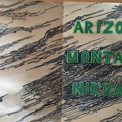 ''ARIZONA - MONTANA - NIRVANA''